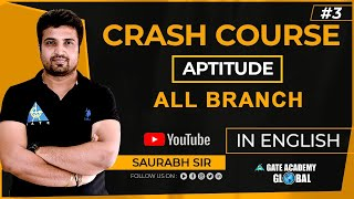 #3 | Number system | Aptitude | FREE CRASH COURSE by Saurabh Sir | ALL BRANCH | GATE 2021