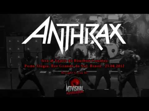 ANTHRAX - Live at Teatro do Bourbon Country - Porto Alegre [2012] [partial set]
