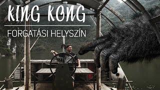 Koponya Sziget - KING KONG - Forgatási Helyszín - Utazás Magyarul Vietnám -ban (2018)