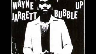 Wayne Jarrett   Bubble Up