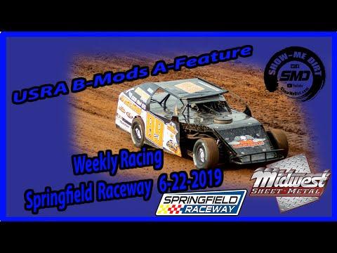 S03-E315 USRA B-Mods A-Feature Springfield Raceway 6-22-2019 #DirtTrackRacing