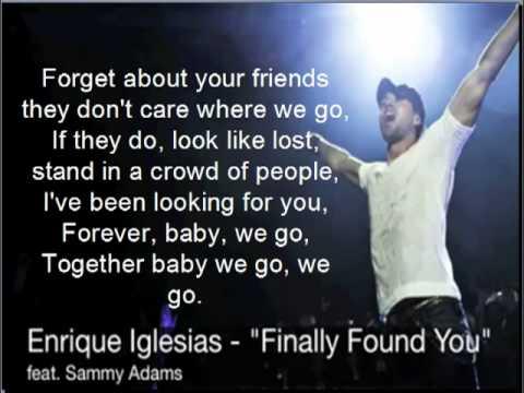 Enrique Iglesias-Finally Found You ft. Sammy Adams lyrics