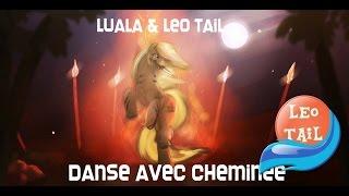 Luala and Leo Tail - Danse avec cheminée
