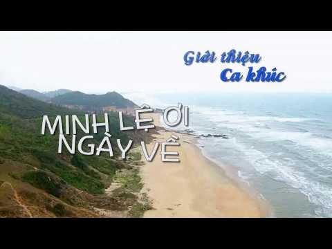 MINH LE OI NGAY VE HUU TINH  Videoclip HUYNH NGUYEN