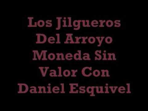 Los Jilgueros Del Arroyo - Moneda Sin Valor