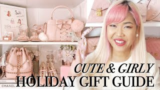 HOLIDAY GIFT GUIDE ♡ Girly Gifts Both Affordable & Luxury! ♡ xsakisaki