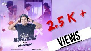 Inji Idupazhaga | Remix | DJ SAM CHENNAI | Thevar Magan | Kamal Hassan |  | Ilayaraja | 2021 Remix