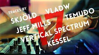 DJ Set: Techno by Skjöld, Vladw, Jeff Mills, Temudo, Vertical Spectrum, more  // LP17 31.07.21