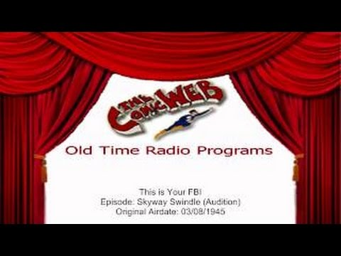 This is Your FBI: Skyway Swindle – ComicWeb Old Time Radio