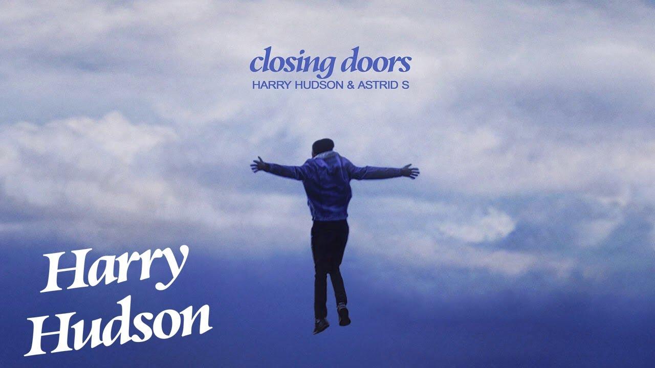 Harry Hudson - Closing Doors (ft. Astrid S) [Official Audio]