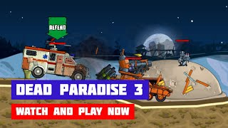 Dead Paradise 3 · Game · Gameplay