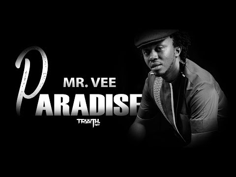 Mr. Vee (The Spice) - Paradise (Official Lyric Video)