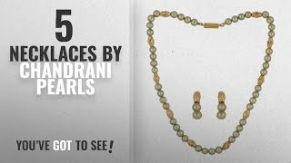 Top 10 Chandrani Pearls Necklaces [2018]: Delightful Color Pearl Necklace Set