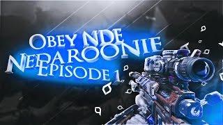 Obey NDE: Nedaroonie! - Episode 1