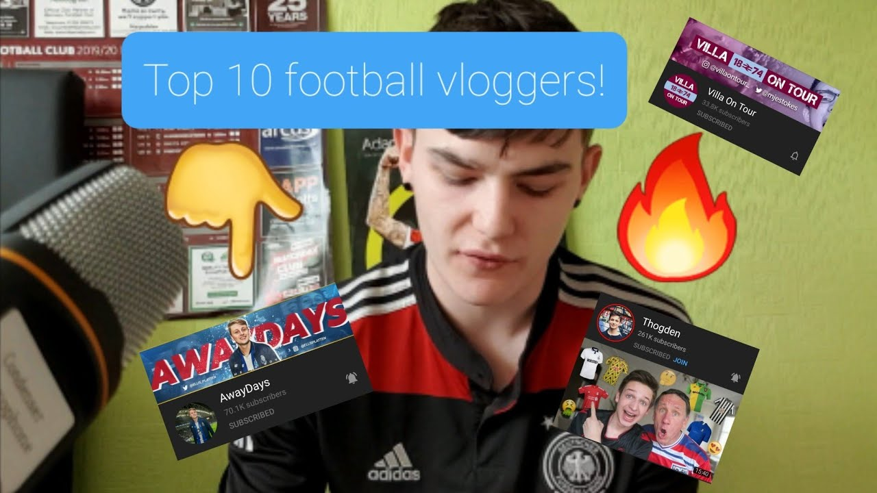 RANKING MY TOP 10 FAVOURITE FOOTBALL VLOGGERS!