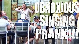 LOUD Obnoxious Singing Prank!!! Ft. [Radioactive, Turn Down For What, Rap God and more!]
