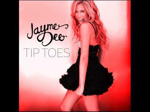 Jayme Dee-Tip Toes Lyrics