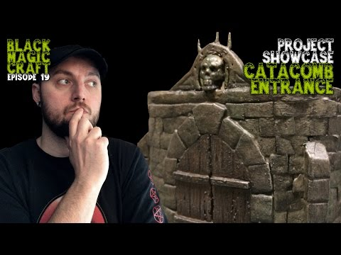 project-showcase:-catacomb-entrance-for-d&d-(black-magic-craft-episode-019)