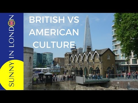 DIFFERENCES BETWEEN BRITISH AND AMERICAN CULTURE (UK VS USA)