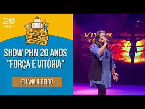 Eliana Ribeiro - Força e Vitória