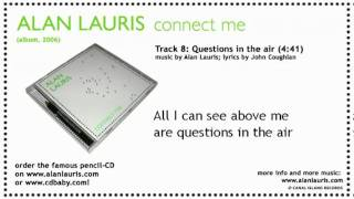 Watch Alan Lauris Questions In The Air video
