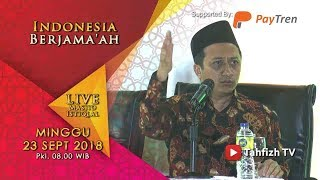 Ust. Yusuf Mansur | Kajian Islam Masjid Istiqlal | Kibi, 23 September 2018
