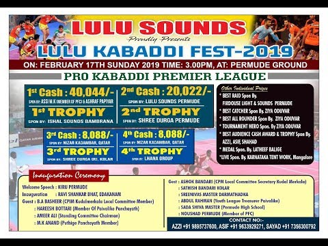 LULU KABADDI FEST 2019 - PRO KABADDI PREMIER LEAGUE @ PERMUDE GROUND -  17/02/2019