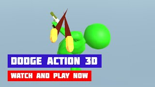 Dodge Action 3D · Game · Gameplay