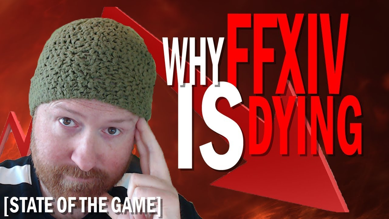 Why FFXIV is Dying [State of the Game]