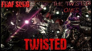 "[SFM/FNAF/SONG] ▶ ""TWISTED"" - Song by Nightcove the Fox - (The Twisted Ones Story)"