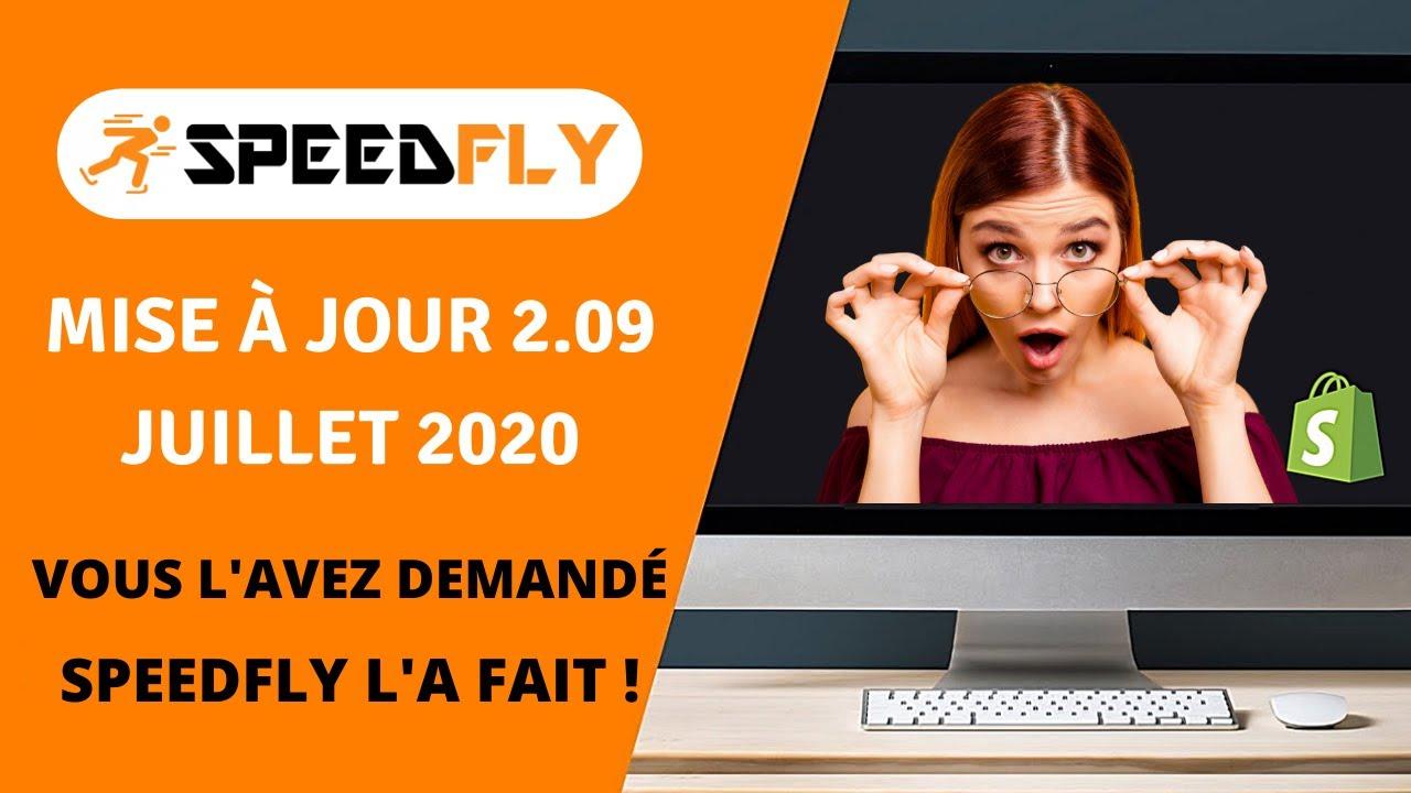 [SPEEDFLY 2.09] VOUS L'AVEZ DEMANDÉ ? SPEEDFLY L'A FAIT ! / SPEED ECOM