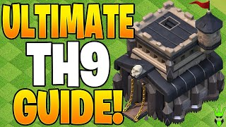 THE ULTIMATE TOWN HALL 9 BEGINNER GUIDE! - Clash of Clans