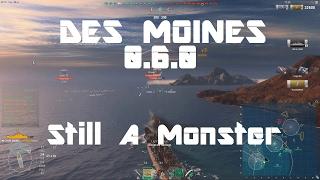 Des Moines 0.6.0 - Still A Monster [221k damage]