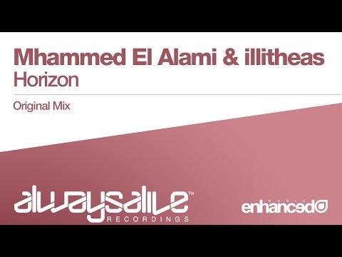 Mhammed El Alami & illitheas - Horizon (Original Mix) [OUT NOW]