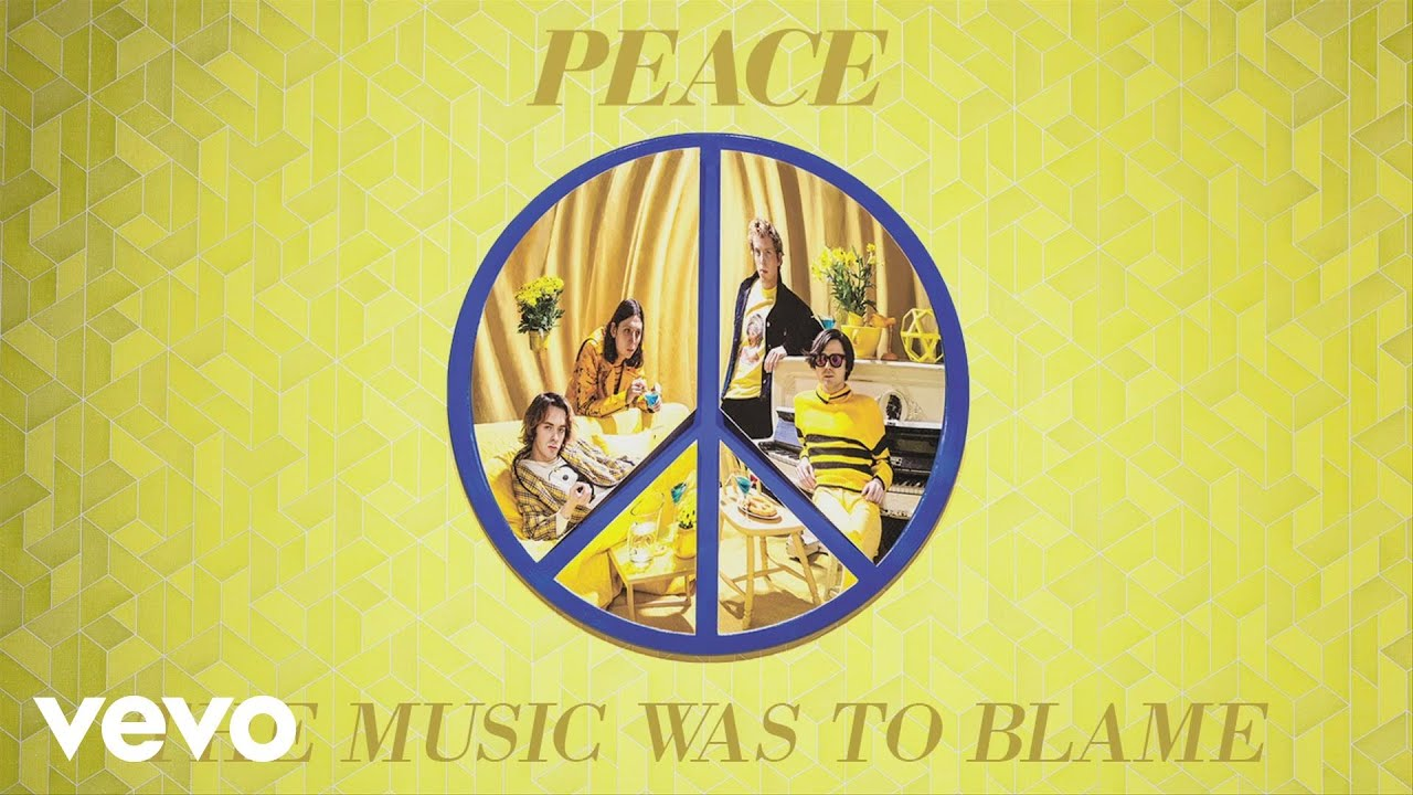 Peace - The Music Was to Blame (Audio)