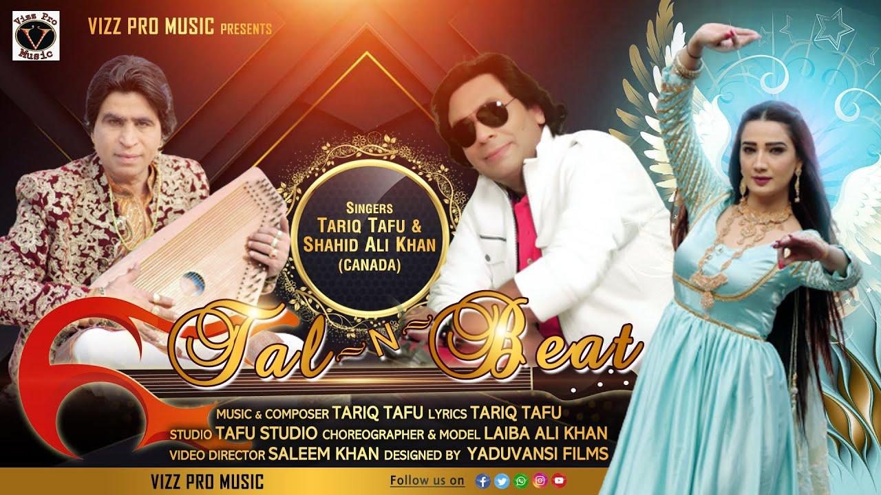 Tal n Beat | Official Video | Shahid Ali Khan Ft Tariq Tafu | New Song 2021 | Vizz Pro Music