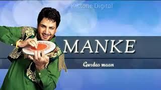 Song: Manke (remix) : Gurdas maan (official song) speed punjabi 10