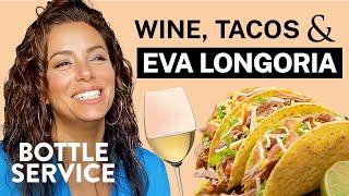 Eva Longoria Talks Texas Farm Life, Secret Pizza & Tacos   Bottle Service   Food & Wine