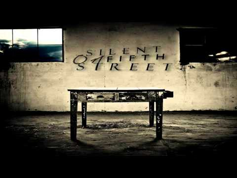 Silent On Fifth Street - Absolution