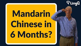 Mandarin Chinese in 6 Months?
