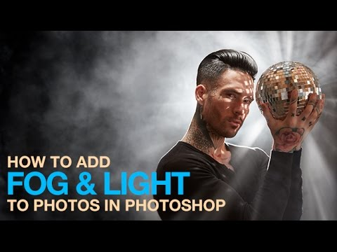 How to Add Fog and Light in Photoshop