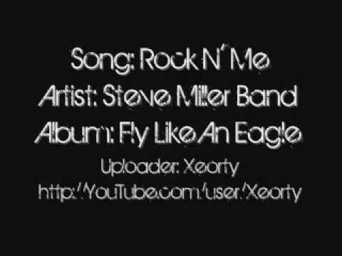 Steve Miller Band - Rock N' Me ~ Lyrics