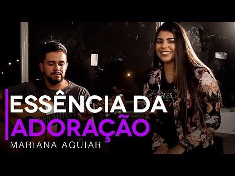 Mariana Aguiar - Essência Da Adoração (David Quinlan Cover)