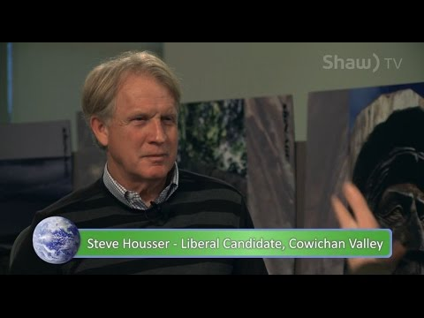Steve Housser, BC Liberal Candidate - Change the World - S01