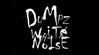 DUMPZ - WHITE NOISE PART 1 (AUDIO) PARANORMAL ACTIVITY REMIX