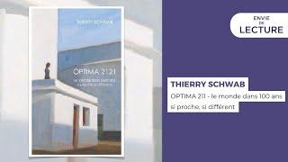 Envie de lecture – Emission de juin 2021. Rencontre avec Thierry Schwab