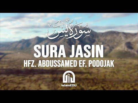 36. Ja-sin (Jasin) | hfz. Abdussamed-ef. Podojak | سورة يس | عبد الصمد بدوجاك