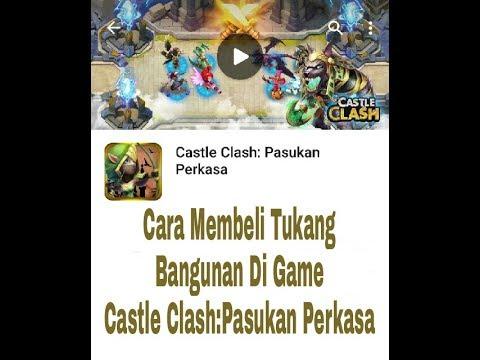 Cara Membeli Tukang Bangunan Di Game Castle Clash: Pasukan Perkasa #1