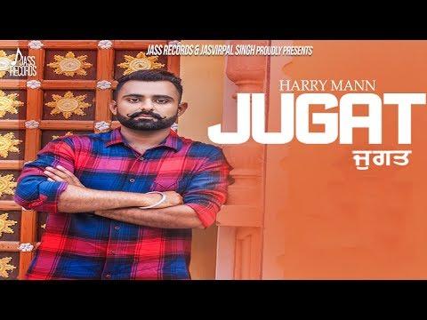 Jugat | (Full HD) | Harry Mann | New Punjabi Songs 2018 | Latest Punjabi Songs 2018