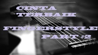 Tutorial Fingerstyle Cinta Terbaik-CASSANDRA PART #2 || GUITAR COVER